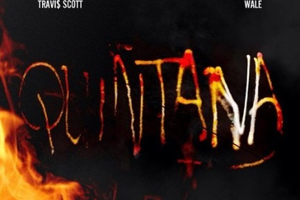 Travis Scott – Quintana (Ft. Wale)