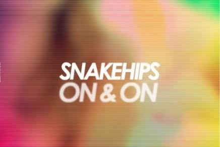 Snakehips – On & On (Snakehips Edit)