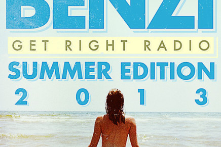 BENZI – Get Right Radio (Summer 2013 Edition)