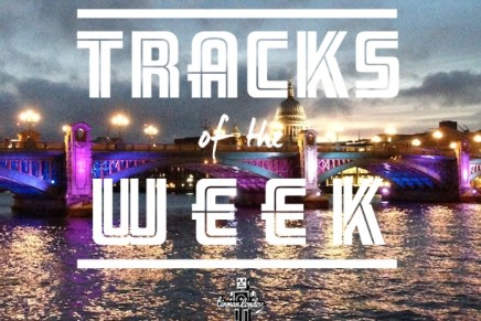 TRACKS OF THE WEEK 5th May – 11th May