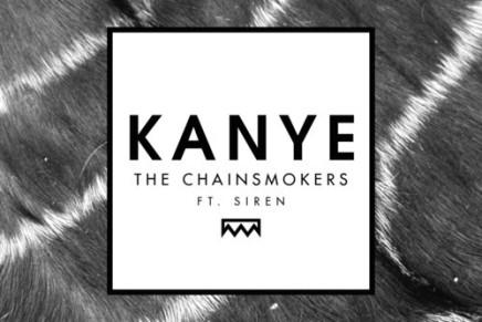 THE CHAINSMOKERS – KANYE (FT. SIREN)