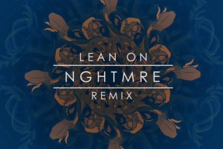 Major Lazer & DJ Snake – Lean On (NGHTMRE Remix)