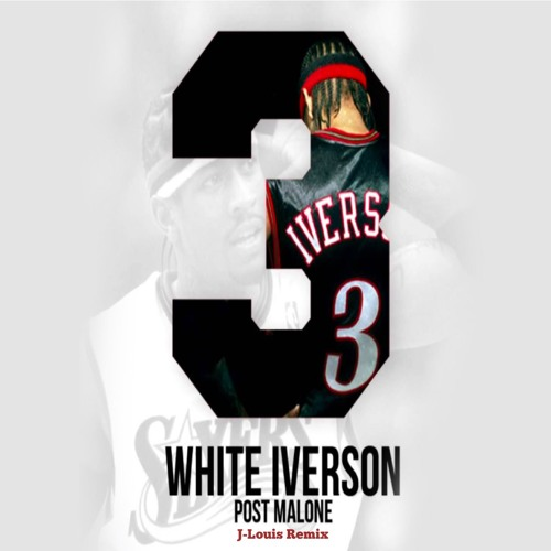 Download Lagu Better Now Malone: Download White Iverson Free