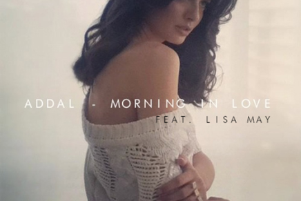 Addal feat. Lisa May – Morning In Love
