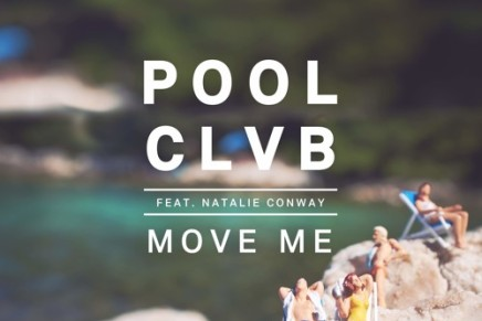 POOLCLVB – Move Me (Feat. Natalie Conway)