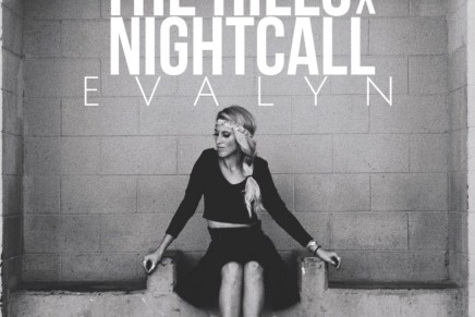 EVALYN – The Hills x Nightcall