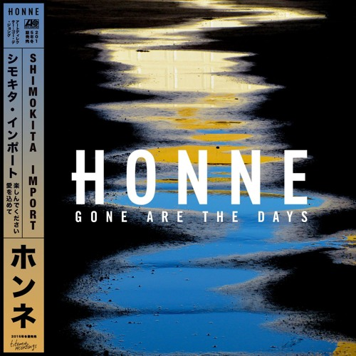 honne gone are the days sohn remix