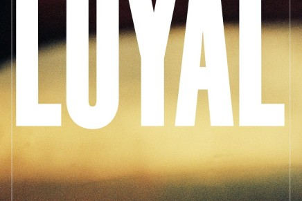 LOYAL – House For You