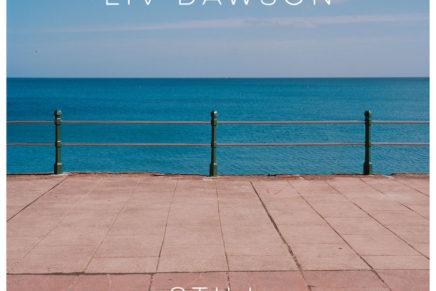 Liv Dawson – Still