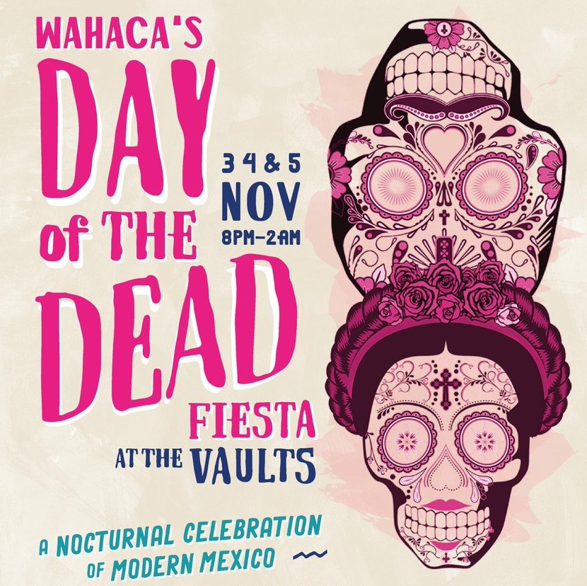 wahaca day of the dead fiesta at the vaults waterloo