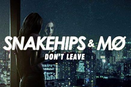 Snakehips & MØ – Don't Leave