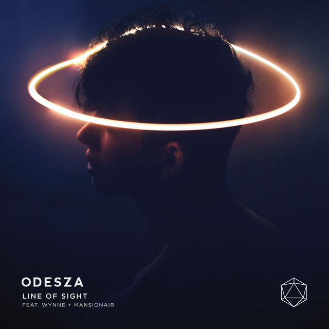 ODESZA - Line Of Sight ft. WYNNE & Mansionair