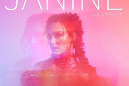 Janine – Unstable