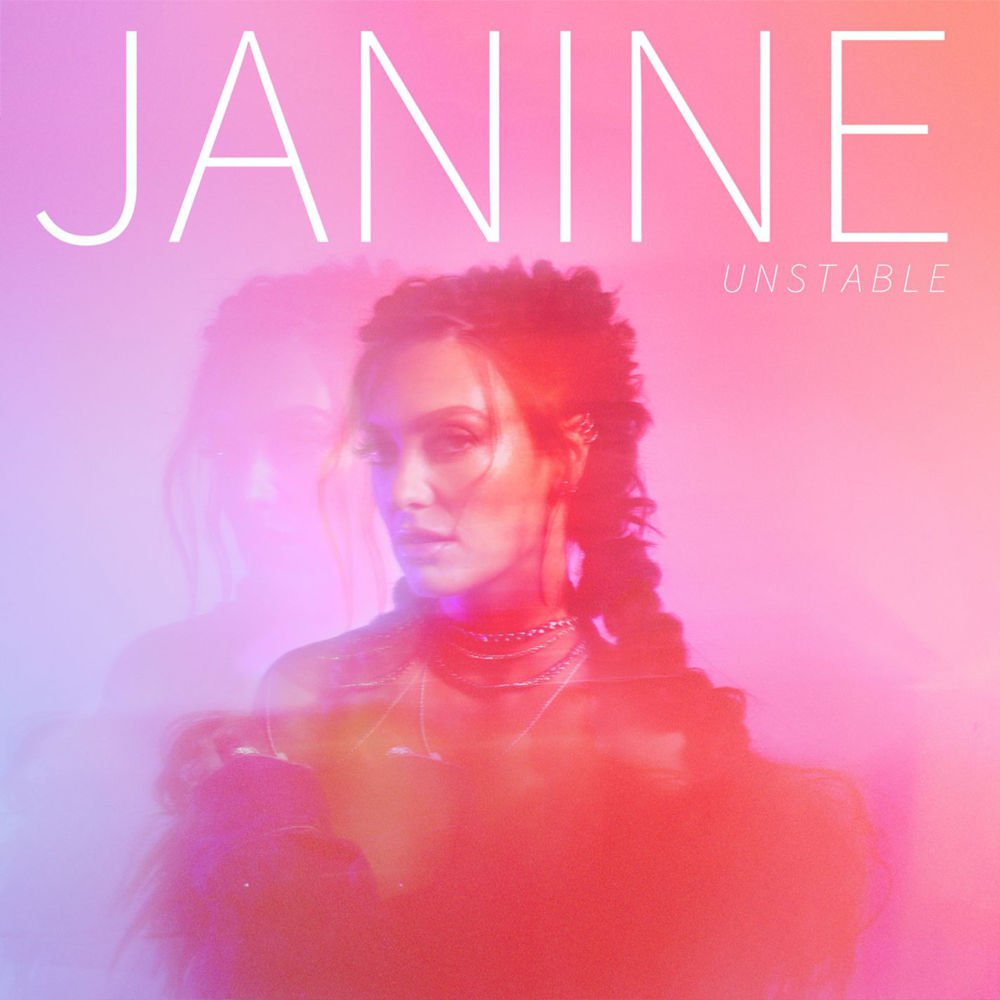 Janine - Unstable