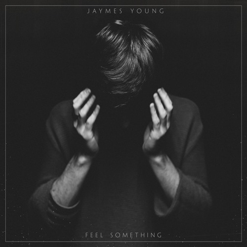 jaymes young feel something