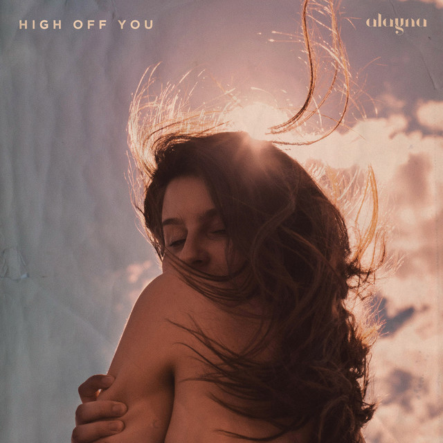Alayna - High Off You