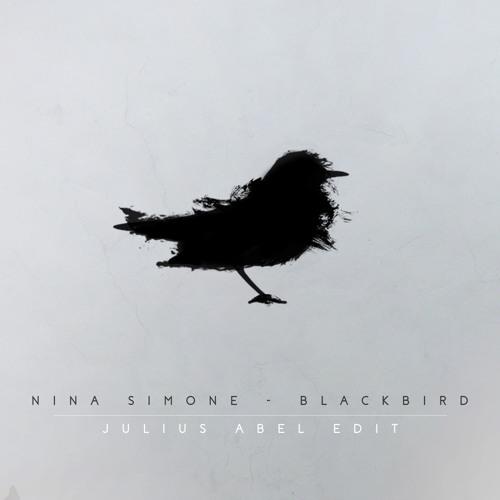 Nina Simone - Blackbird (Julius Abel Remix)