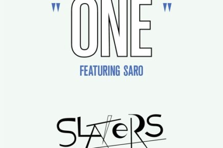 Slaters – One (ft. Saro)